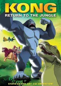 دانلود انیمیشن Kong Return to the Jungle 2007