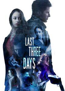 دانلود فیلم Last Three Days 2020