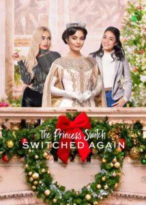 دانلود فیلم The Princess Switch Switched Again