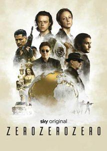 دانلود سریال ZeroZeroZero 2019